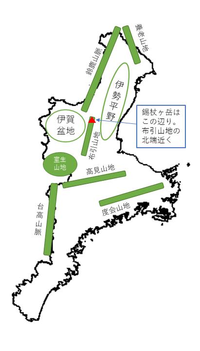 三重県 錫杖ヶ岳 所在地概略図